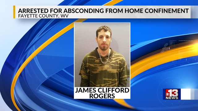Man Arrested in Fayette County for Absconding from Kanawha County Home Confinement